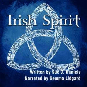 Irish Spirit by Sue J. Daniels