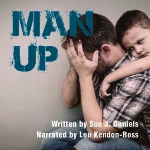 Man Up by Sue J. Daniels