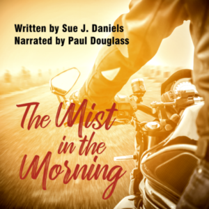 The Mist In The Morning by Sue J. Daniels