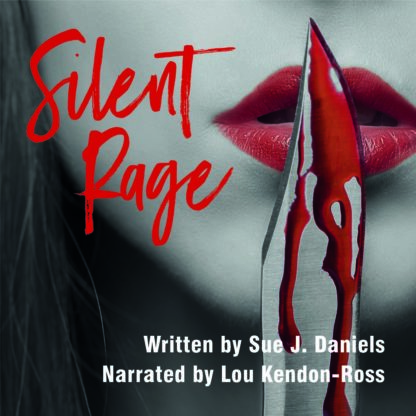 Silent Rage by Sue J. Daniels